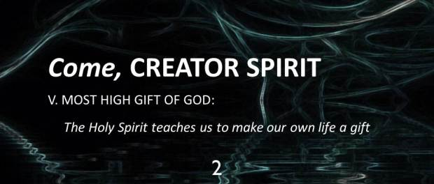 "The Holy Spirit, God's ""Gift"" and God's ""Self-Giving"" by Raniero Cantalamessa"