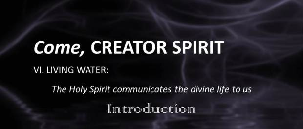 The Holy Spirit Communicates The Divine Life To Us by Raniero Cantalamessa