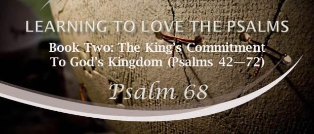 Psalm 68 by W. Robert Godfrey