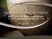 Psalm 72 by W. Robert Godfrey