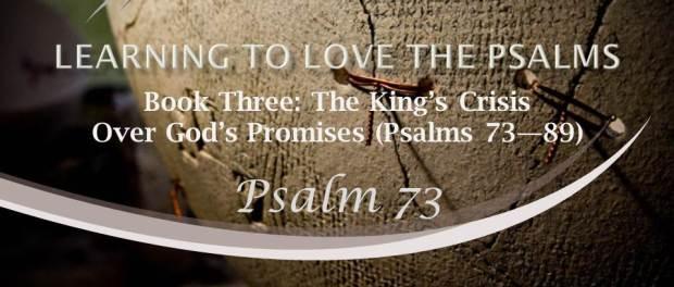 Psalm 73 by W. Robert Godfrey
