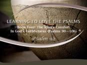 Psalm 92 by W. Robert Godfrey