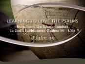 Psalm 95 by W. Robert Godfrey