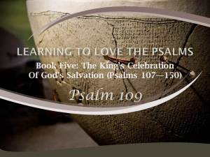 Psalm 109 by W. Robert Godfrey