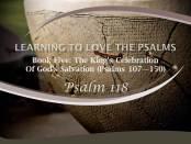 Psalm 118 by W. Robert Godfrey
