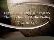 Psalm 146 by W. Robert Godfrey