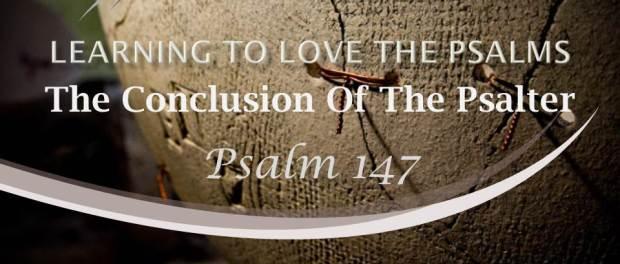 Psalm 147 by W. Robert Godfrey