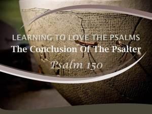 Psalm 150 by W. Robert Godfrey